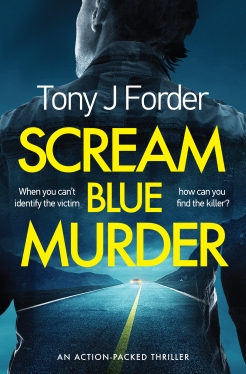 Tony J Forder - Scream Blue Murder_cover_1
