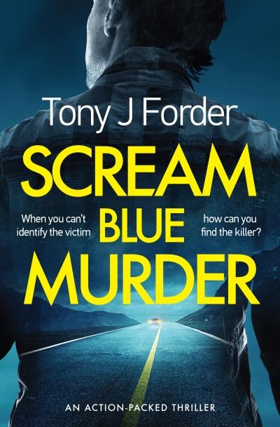 Tony J Forder - Scream Blue Murder_cover_1