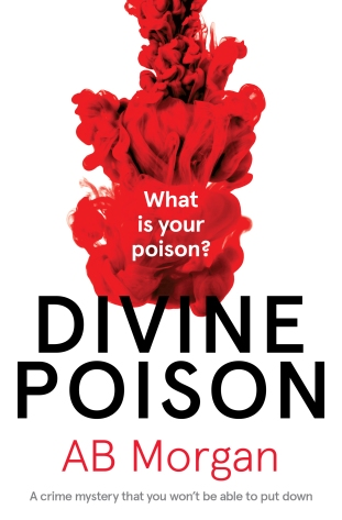 AB Morgan - Divine Poison_cover_high res.jpg