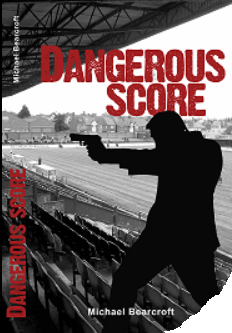 Dangerous Score - book cover 19.11.17