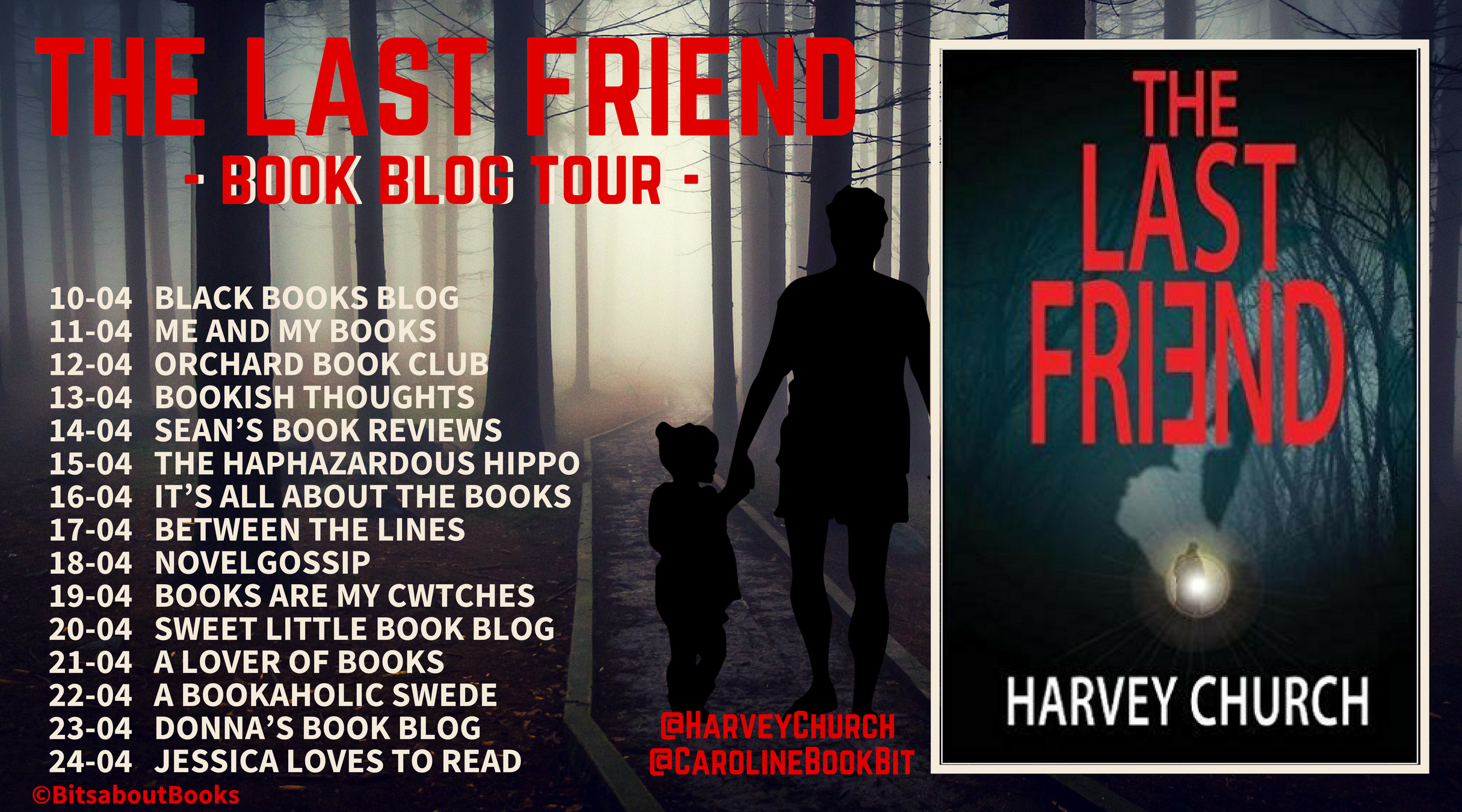 Book Blog Tour Poster The Last Friend - Harvey Church.png