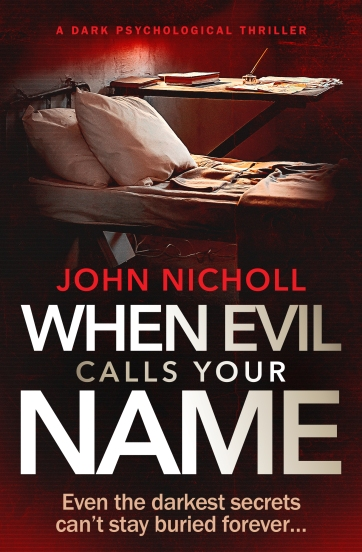 John Nicholl - When Evil Calls Your Name_cover_high res.jpg