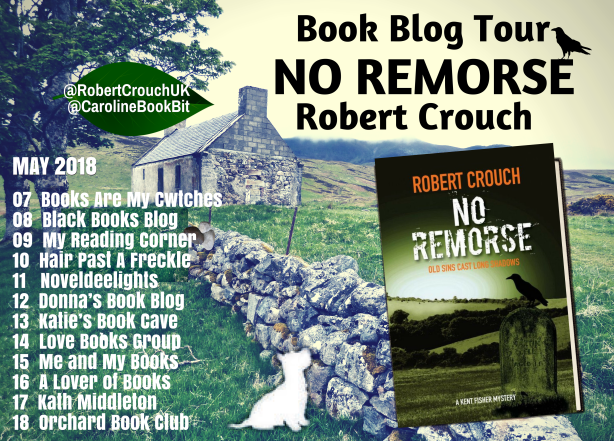 Blog Tour Poster No Remorse - Robert Crouch - Final Cover