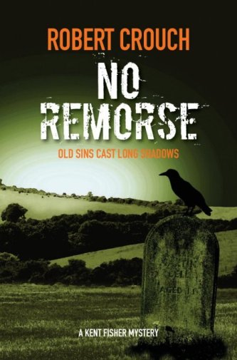No Remorse - Robert Crouch - Book Cover Final