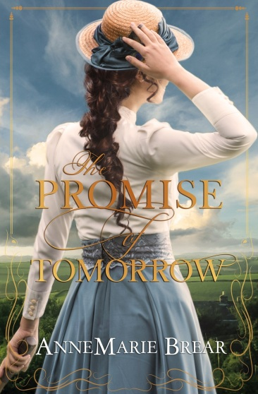 The Promise of Tomorrow AnneMarieBrear_ThePromiseOfTomorrow.jpg